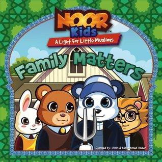 Family Matters (Noor Kids; A Light for Little Muslims)