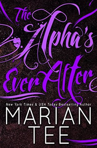The Alpha's Ever After (Ilie and Soleil, #2)