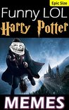 Memes: Harry Potter Funny LOL Jokes and Memes Epic Super Sized Pack (Unofficial Parody): Jokes even Muggles will appreciate!