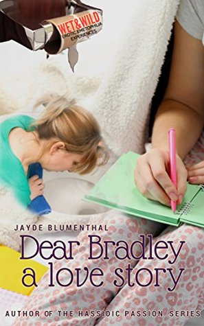 Dear Bradley (Wet & Wild Erotic Emet...