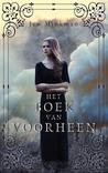 Het boek van voorheen by Jen Minkman