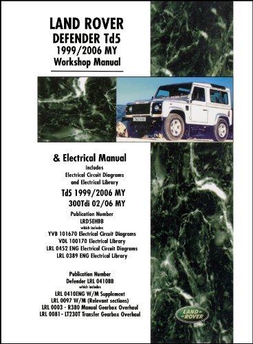 Land Rover Defender Td5 Workshop & Electrical Manual 1999-2006 (Official Land Rover Manual) (Motor Books)