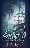 Enchanted: A Fantasy Anthology