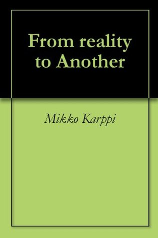 from-reality-to-another