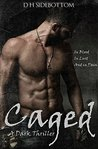 Caged (Caged, #1)