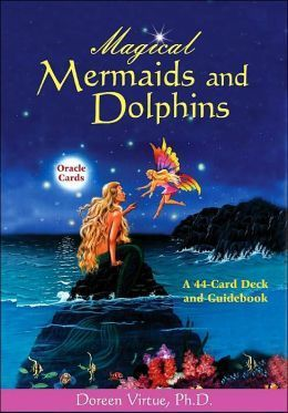 Magical Mermaids and Dolphins: A 44-Card Deck and Guidebook