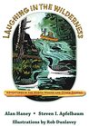 Laughing in the Wilderness: Adventures in the North Woods and Other Stories