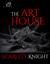 The Art House by Scarlett Knight