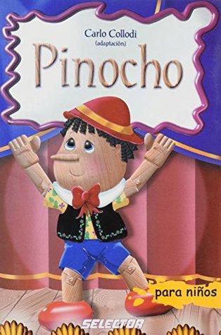 Pinocho (Clasicos Para Ninos / Classics for Children)