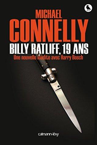 Billy Radcliff, 19 ans : Une nouvelle inédite avec Harry Bosch