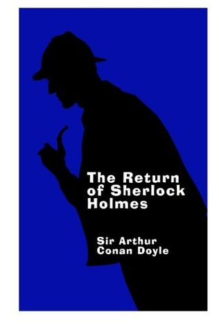 The Return of Sherlock Holmes - Large Print: A Sherlock Holmes Short Story Collection (Volume 3)
