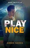 Play Nice (Make the Play #3)