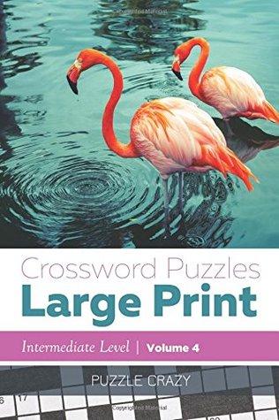 Crossword Puzzles Large Print (Intermediate Level) Vol. 4