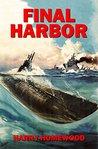 Final Harbor (The Silent War, #1)