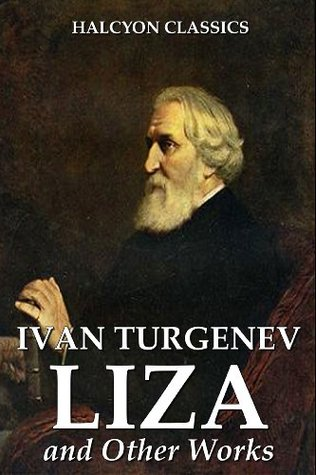 Liza and Other Works by Ivan Turgenev