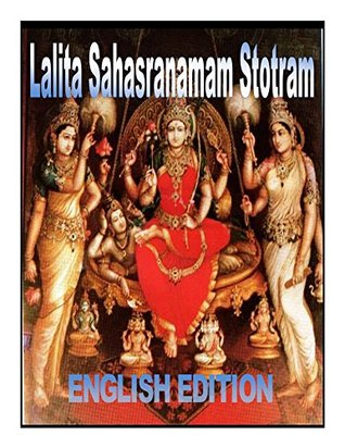 Lalita Sahasra nama Stotram: lalitha devi stotram