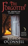 The Forgotten (An American Faerie Tale, #2)