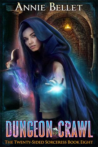 Dungeon Crawl (The Twenty-Sided Sorceress, #8)