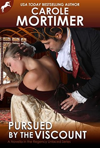 Pursued by the Viscount (Regency Unlaced, #4)