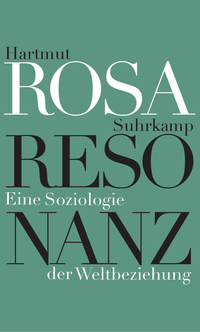 Resonanz by Hartmut Rosa