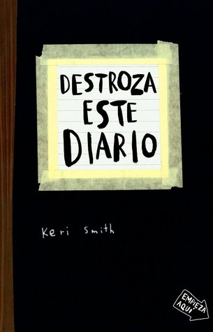 Destroza este diario por Keri Smith