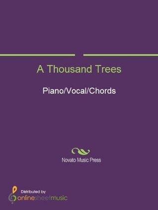 A Thousand Trees