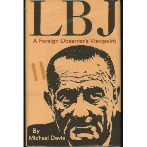 lbj-a-foreign-observer-s-viewpoint