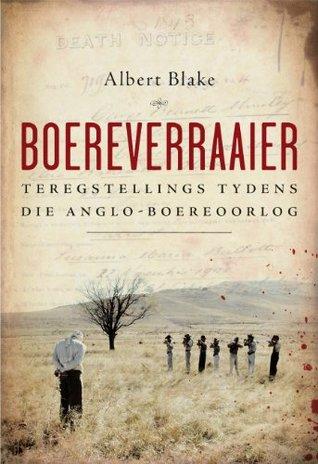Boereverraaier: Teregstellings tydens die Anglo-Boereoorlog