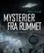 Mysterier fra rummet: på re...
