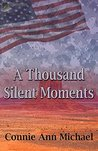 A Thousand Silent Moments (Thousand Moments Series Book 2)