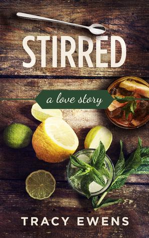 Stirred - A Love Story