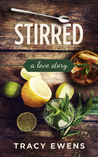 Stirred - A Love Story