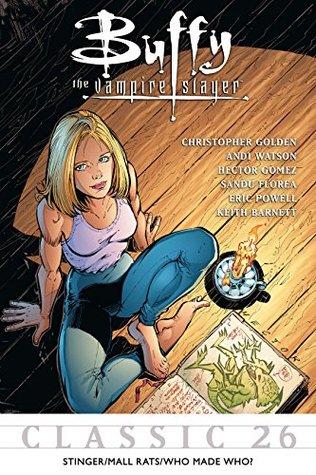 Buffy the Vampire Slayer Classic #26: Stinger/Mall Rats/Who Made Who (Buffy the Vampire Slayer Vol. 1)