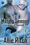 Mating Season (Children of Nanook, #1)