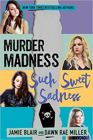 Image result for murder madness such sweet sadness
