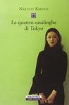 Le quattro casalinghe di Tokyo by Natsuo Kirino