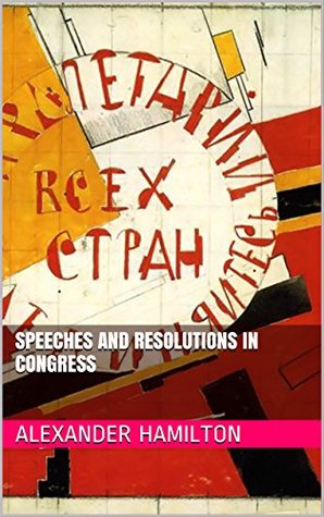 SPEECHES AND RESOLUTIONS IN CONGRESS
