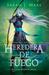 Heredera de fuego by Sarah J. Maas