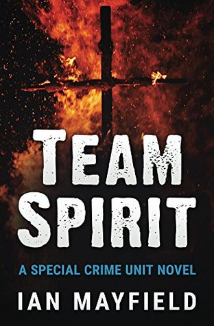 Team Spirit (Special Crime Unit Book 1)