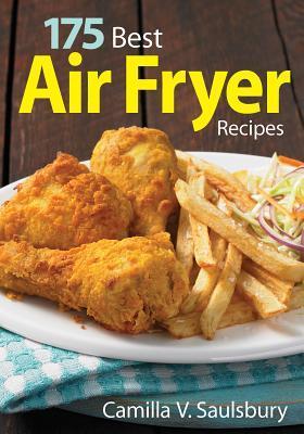 175 Best Air Fryer Recipes Libros en línea para leer gratis sin descargar