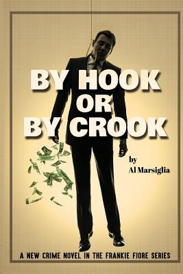 By Hook or by Crook (Frankie Fiore #2)