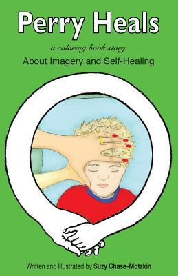 Perry Heals: About Imagery and Self-Healing