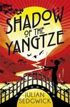 Shadow of the Yangtze (Ghosts of Shanghai #2)