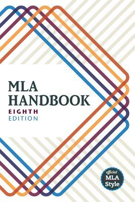 MLA Handbook by The Modern Language Associa...