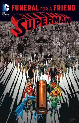 Superman: Funeral for a Friend (The Death and Return of Superman, #2)