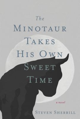 The Minotaur Takes His Own Sweet Time