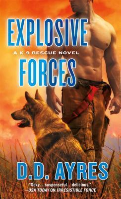 Explosive Forces (K-9 Rescue, #5)