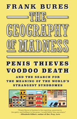Image result for The Geography of Madness by Frank Bures
