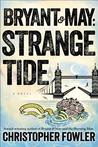 Strange Tide by Christopher Fowler