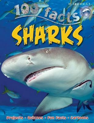 100 Facts Sharks: Projects, Quizzes, Fun Facts, Cartoons